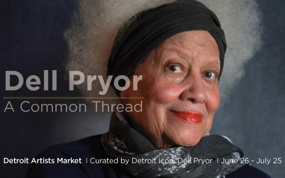 Dell Pryor: A Common Thread