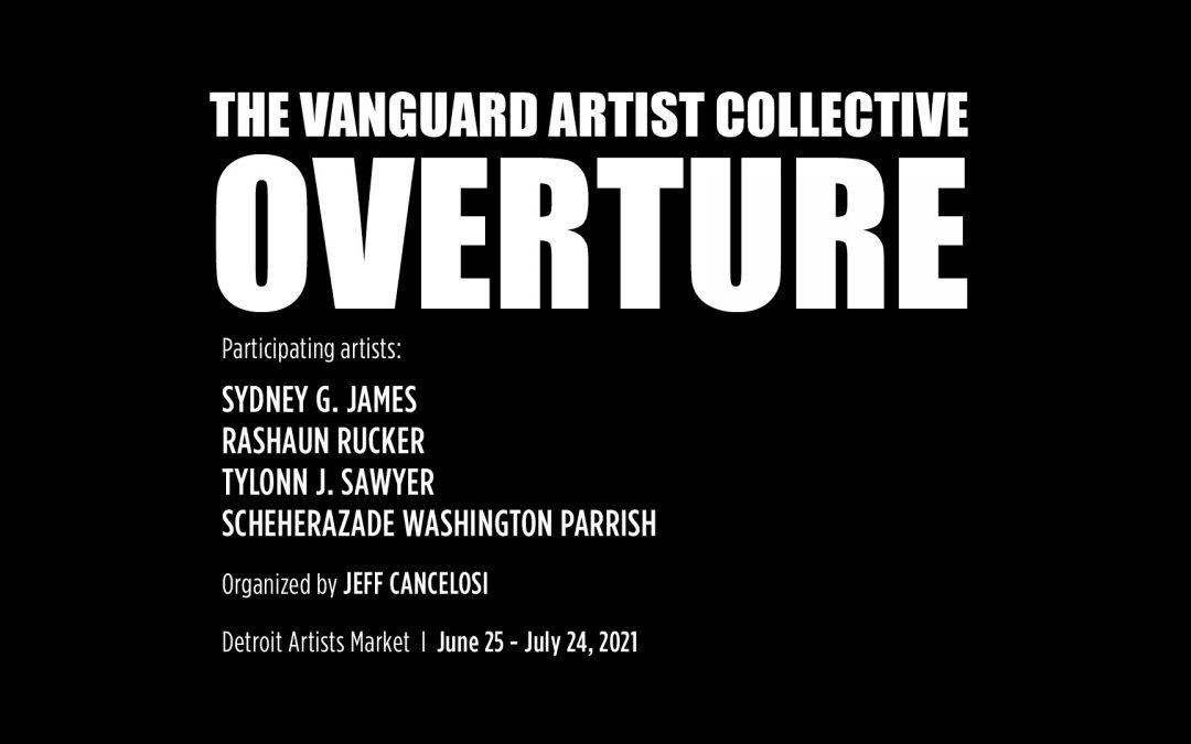 Vanguard Artist Collective: Overture